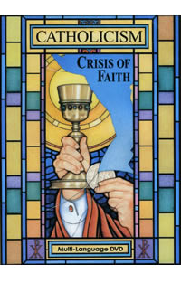 Catholicism: Crisis of Faith